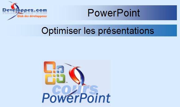 Populaire Optimisez vos présentations PowerPoint TZ73